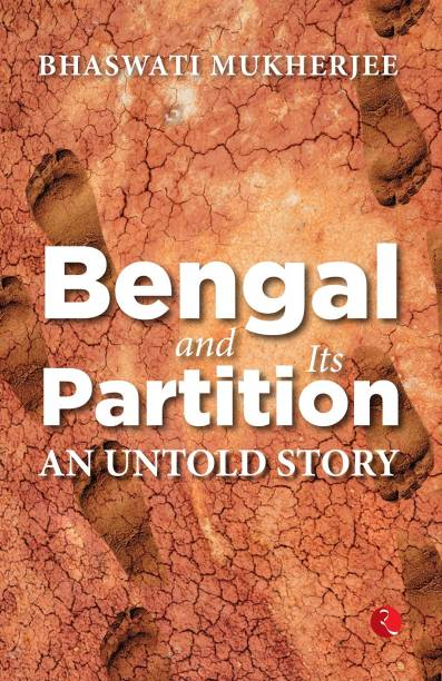 BENGAL AND ITS PARTITION