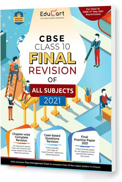 Educart All Subjects Final Revision Book of Cbse Class 10 Strictly for May 2021 Exam (Objective Maps + Case Based Q + Sample Paper)