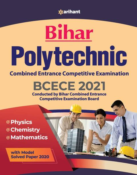 Bcece Bihar Polytechnic Combined Entrance Competitive Examination 2021