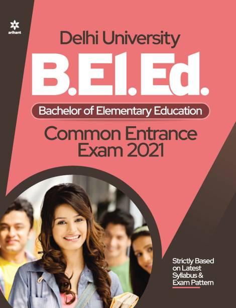Delhi University B.El.Ed. Common Entrance Exam 2021