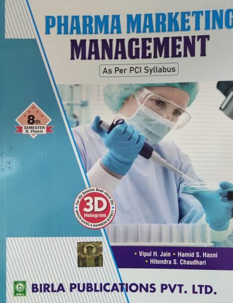 Birla Pharma Marketing Management As Per PCI Syllabus For 8th Semester B. Pharm