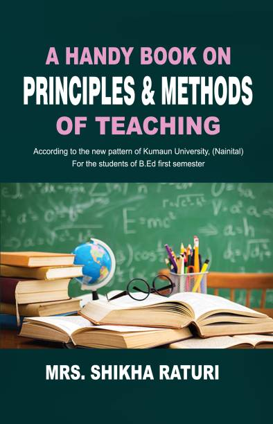 A handy book on principal and method of Teaching