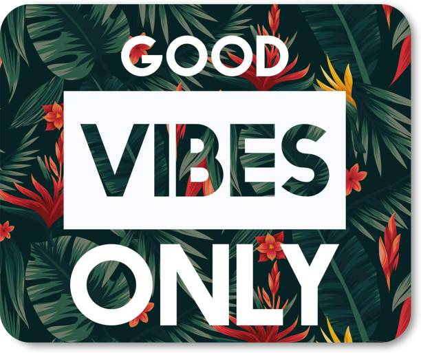 The Printpack GOOD VIBES Mousepad