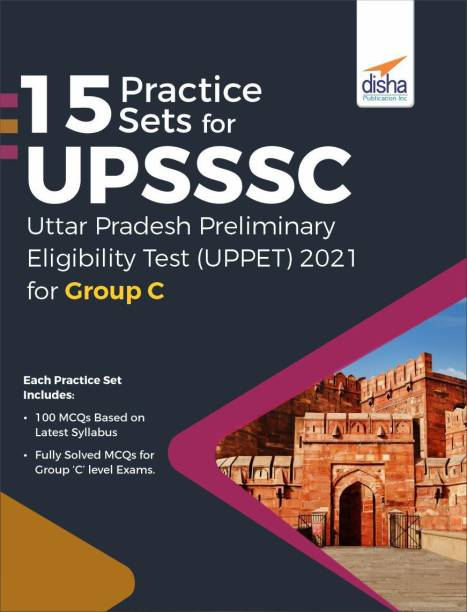 15 Practice Sets for UPSSSC Preliminary Eligibility Test (UPPET) 2021 for Group C