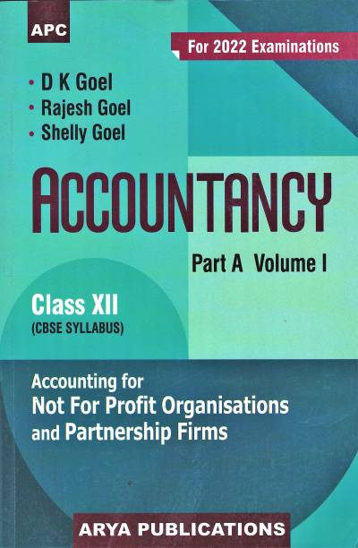 Accountancy Class- XII (Part-A) - Vol. I For 2022 Examination