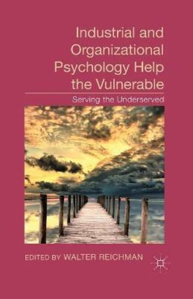 Industrial and Organizational Psychology Help the Vulnerable