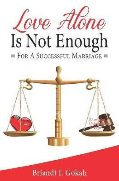 Love Alone Is Not Enough for a Successful Marriage