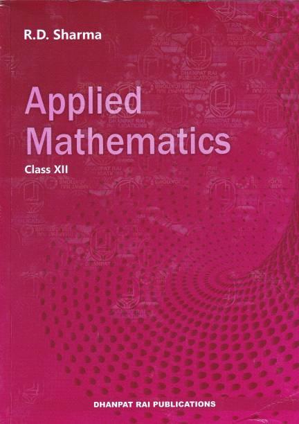 Applied Mathematics For Class 12 - Examination 2021-22