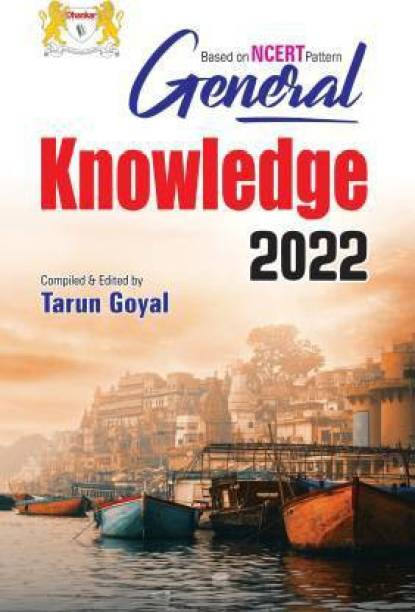General Knowledge 2022 Based On NCERT By Tarun Goyal (English)
