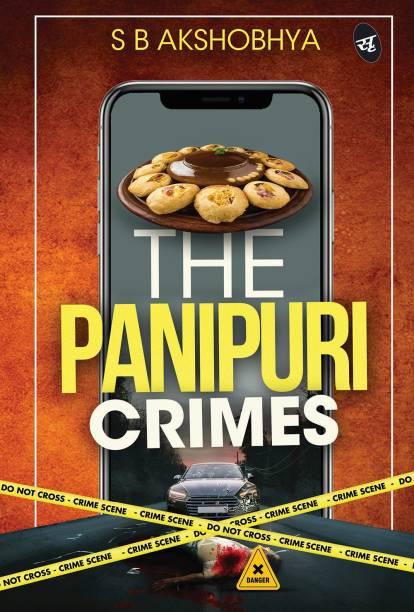 The Panipuri Crimes