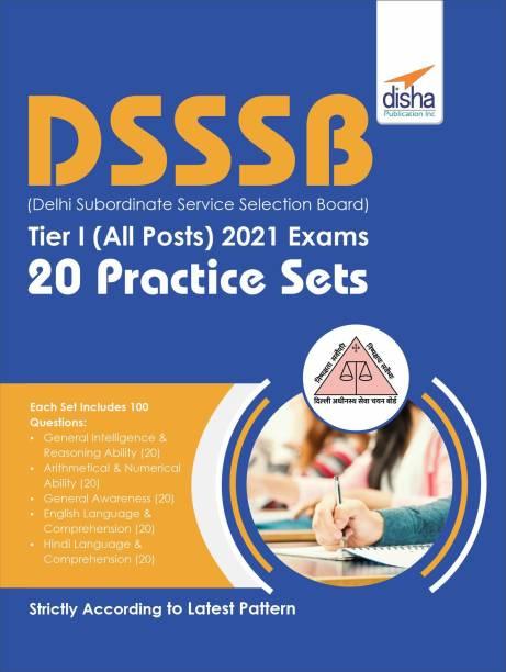 DSSSB (Delhi Subordinate Service Selection Board) Tier I (All Posts) 2021 Exams 20 Practice Sets