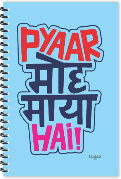 ESCAPER Pyar Moh Maya Hai Hindi Quotes Diary (Ruled - A5 Size - 8.5 x 5.5 inches), Slogan Diary, Quotes on Diary, Funny Quotes Notepad A5 Notebook Ruled 160 Pages