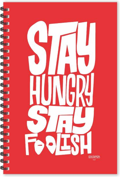 ESCAPER Stay Hungry Stay Foolish Quotes Diary (Ruled - A5 Size - 8.5 x 5.5 inches), Slogan Diary, Quotes on Diary, Funny Quotes Notepad A5 Notebook Ruled 160 Pages
