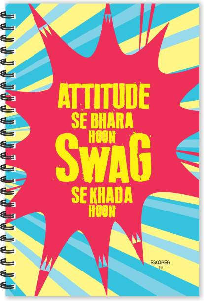 ESCAPER Attitude se Bhara hoon Swag se Khada hoon Hindi Quotes Diary (Ruled - A5 Size - 8.5 x 5.5 inches), Slogan Diary, Quotes on Notepad A5 Notebook Ruled 160 Pages
