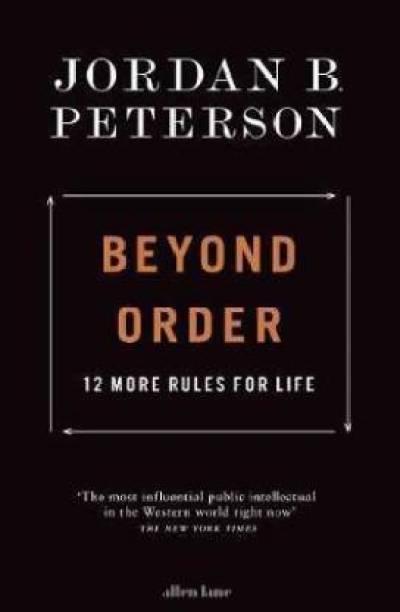 Beyond Order (English, Paperback, Peterson Jordan B.)