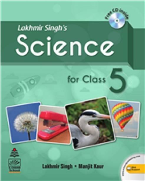 Lakhmir Singh's Science 5 (for 2021 Exam)