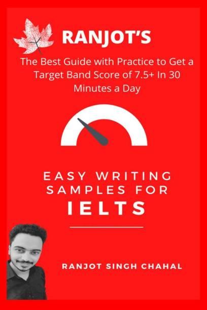 Ranjot's Easy writing samples for IELTS