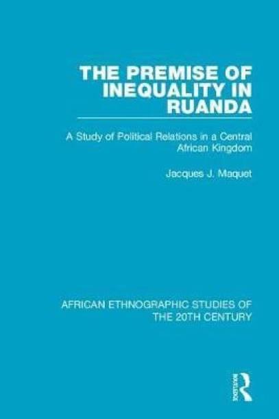 The Premise of Inequality in Ruanda