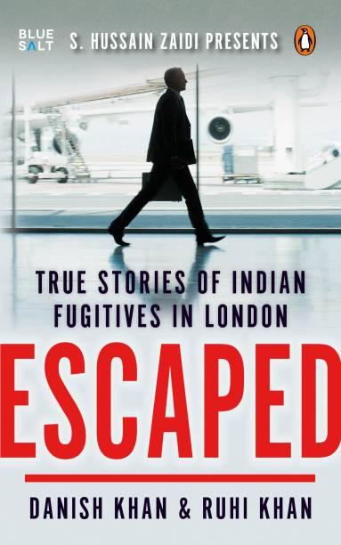 Escaped: