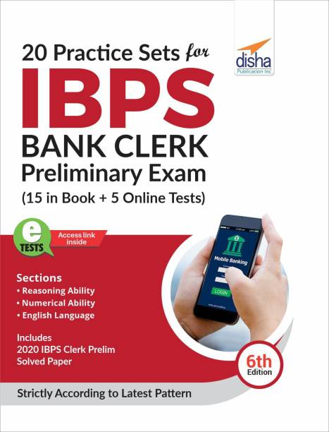 20 Practice Sets for IBPS Bank Clerk Preliminary Exam - 15 in Book + 5 Online Tests 6th Edition