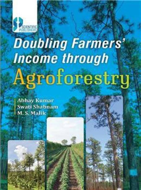 DOUBLING FARMERS INCOME THROUGH AGROFORESTRY