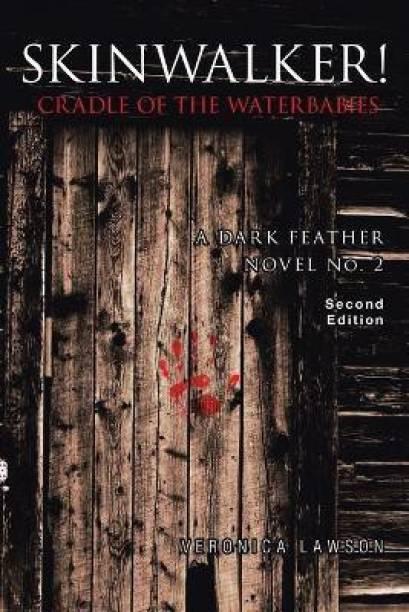Skinwalker! Cradle of the Water Babies
