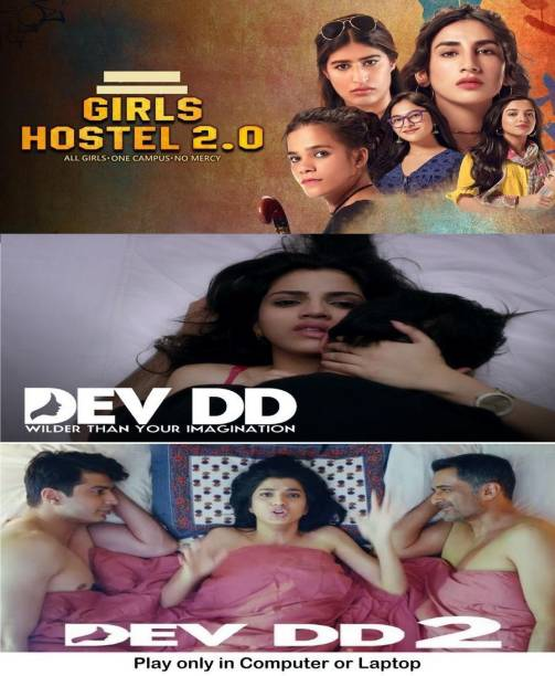 Girls Hostel 2.0 , Dev DD , Dev DD 2 (full Episodes) in Hindi it's DURN DATA DVD play only in computer or laptop it's not original without poster HD print quality