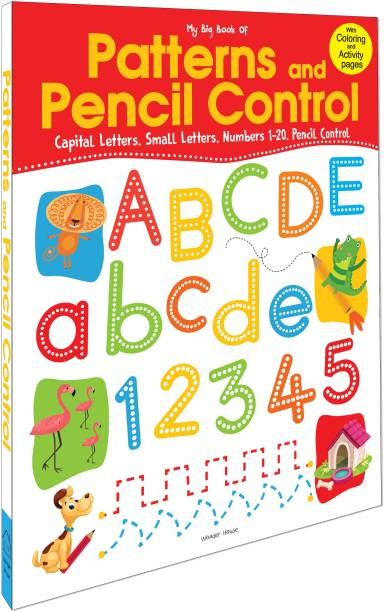 My Big Book of Patterns and Pencil Control : Pencil Control, Capital Letters, Small Letters & Numbers - By Miss & Chief