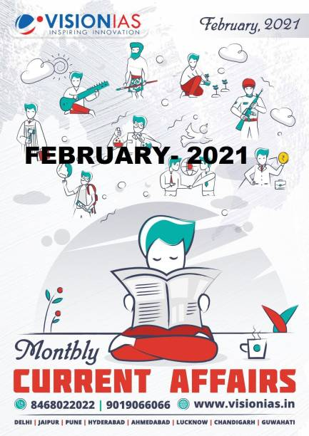 Vision IAS Current Affairs -February 2021 - 2021 (Paperback, Vision Ias)