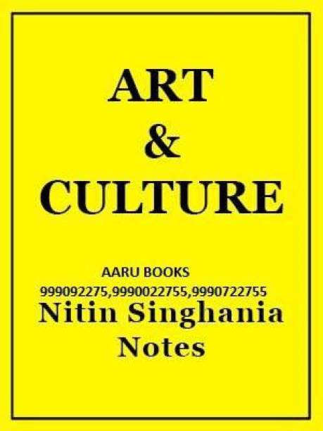 Art And Culture Class Notes - 2020 (Paperback, NITIN SINGHANIA)