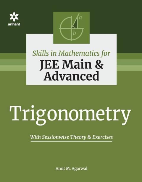 Skills in Mathematics - Trigonometry for JEE Main and Advanced