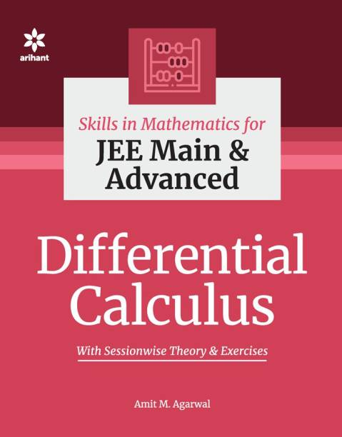 Skills in Mathematics - Differential Calculus for JEE Main and Advanced
