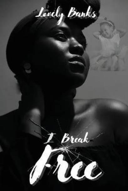 I Break Free