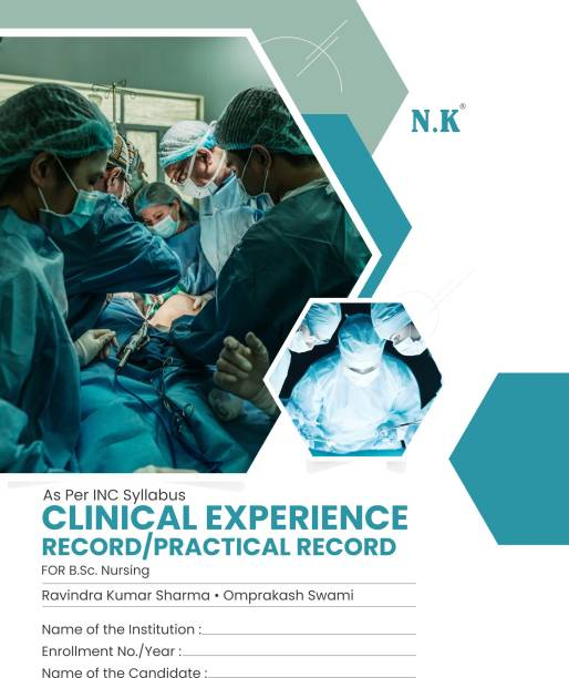 Clinical Experience Record/Practical Record For B.Sc. Nursing