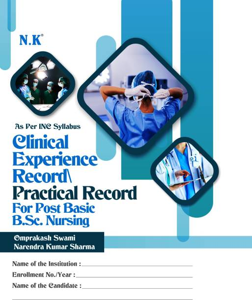 Clinical Experience Record/Practical Record For Post Basic B.Sc. Nursing