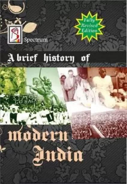 Brief History Of Modern Indian By Rajiv Ahir - Spectrum - Fully Revised Edition (English Medium) (Paperback, Rajiv Ahir)