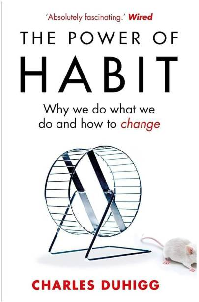 The Power Of Habit Why We Do What We Do, And How To Change English Paperback
