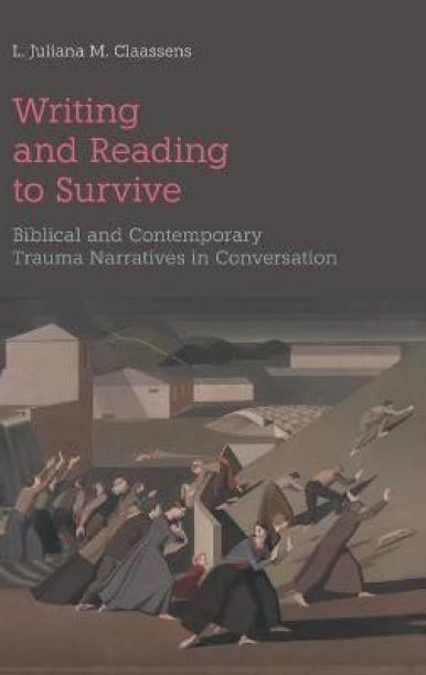 Writing and Reading to Survive