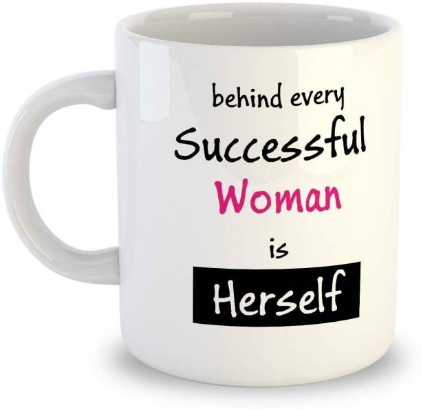 THE SD STORE Behind Every Successful Women ID Herself Women's Day Special 8 March Coffee Gift for Women, mom, Aunty, Sister, Girls 330ML (White 1 Behind Every Successful Women) Ceramic Coffee Mug