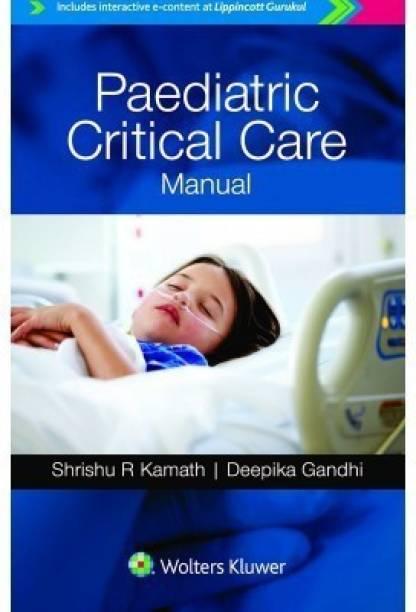 Paediatric Critical Care Manual