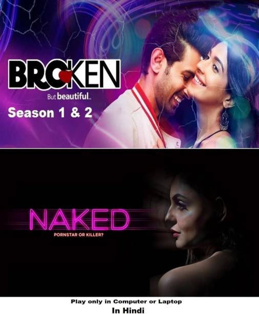 Broken But Beautiful (Season 1 & 2) , Naked in Hindi it's DURN DATA DVD play only in computer or laptop it's not original without poster HD print