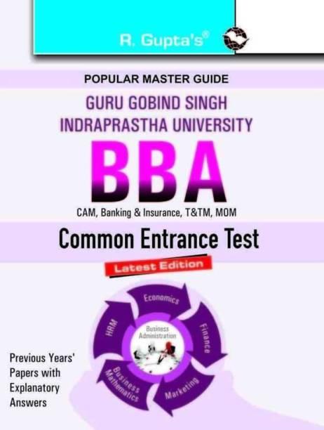 Ggsipbba Entrance Exam Guide - GGSIPU BBA (CET) 2022 Edition