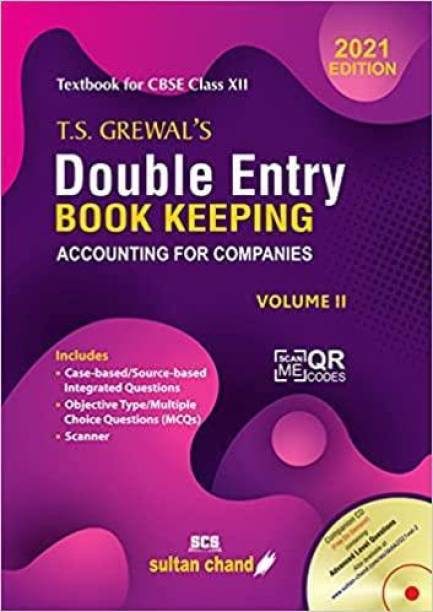 T.S. Grewal's Double Entry Book Keeping: Accounting for Companies -( Vol. 2)