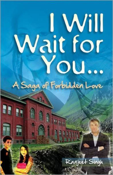 I Will Wait for You a Saga of Forbidden Love