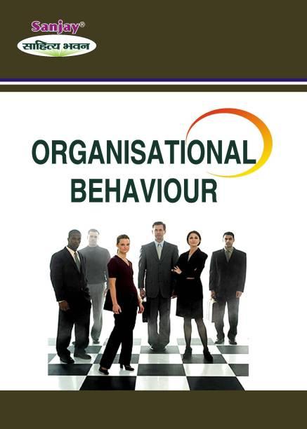 Organisational Behaviour: Revised Edition [2021]