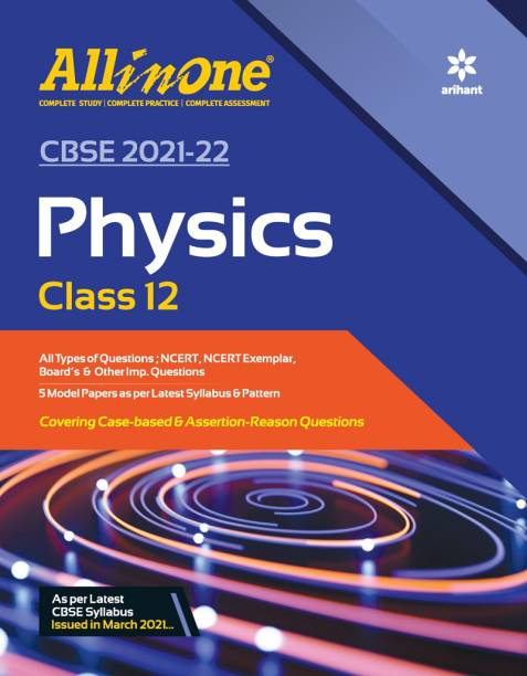 CBSE All In One Physics Class 12 for 2022 Exam (Updated edition for Term 1 and 2) Latest Edition