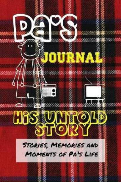 Pa's Journal - His Untold Story