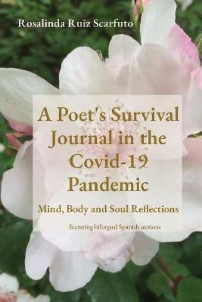 A Poet's Survival Journal in the Covid-19 Pandemic