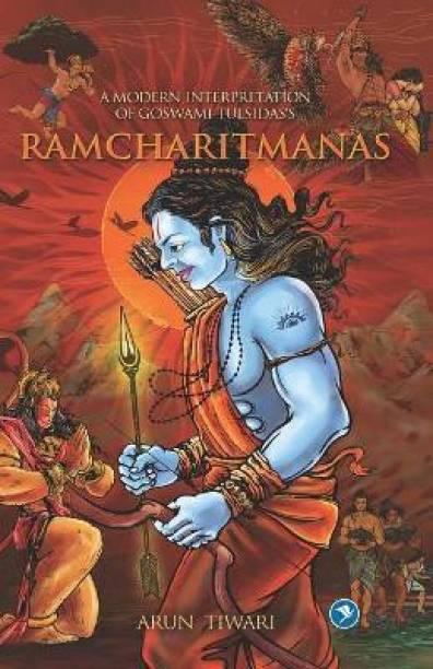 A Modern Interpretation of Goswami Tulsidas's RAMCHARITMANAS