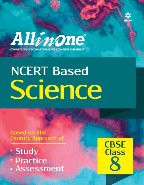 CBSE All In One NCERT Based Science Class 8 for 2022 Exam (Updated edition for Term 1 and 2)